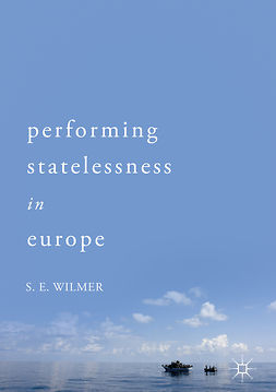 Wilmer, S.E. - Performing Statelessness in Europe, e-bok
