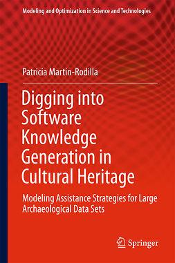 Martin-Rodilla, Patricia - Digging into Software Knowledge Generation in Cultural Heritage, ebook