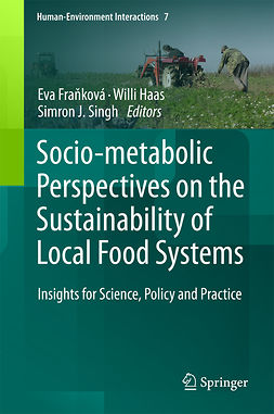 Fraňková, Eva - Socio-Metabolic Perspectives on the Sustainability of  Local Food Systems, ebook