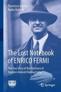 Guerra, Francesco - The Lost Notebook of ENRICO FERMI, e-bok