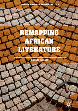 Ibironke, Olabode - Remapping African Literature, ebook