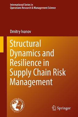 Ivanov, Dmitry - Structural Dynamics and Resilience in Supply Chain Risk Management, ebook