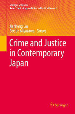 Liu, Jianhong - Crime and Justice in Contemporary Japan, ebook