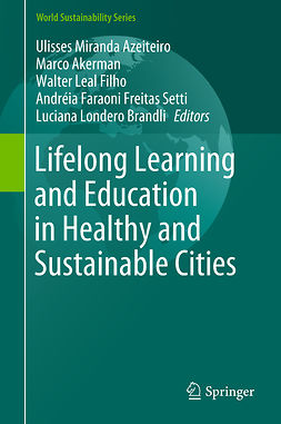 AKERMAN, M. - Lifelong Learning and Education in Healthy and Sustainable Cities, e-kirja