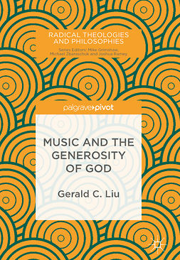 Liu, Gerald C. - Music and the Generosity of God, e-bok