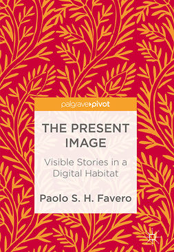 Favero, Paolo S. H. - The Present Image, ebook