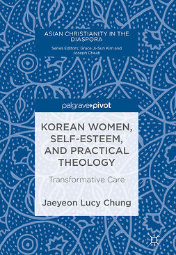 Chung, Jaeyeon Lucy - Korean Women, Self-Esteem, and Practical Theology, e-bok
