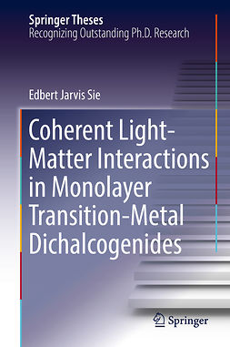 Sie, Edbert Jarvis - Coherent Light-Matter Interactions in Monolayer Transition-Metal Dichalcogenides, ebook