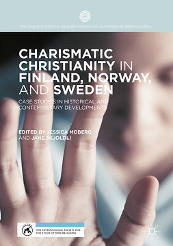 Moberg, Jessica - Charismatic Christianity in Finland, Norway, and Sweden, e-kirja