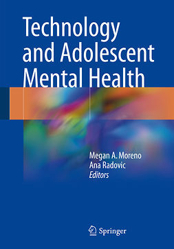 Moreno, Megan A. - Technology and Adolescent Mental Health, ebook