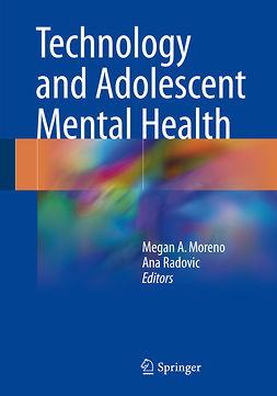 Moreno, Megan A. - Technology and Adolescent Mental Health, ebook