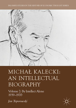 Toporowski, Jan - Michał Kalecki: An Intellectual Biography, ebook