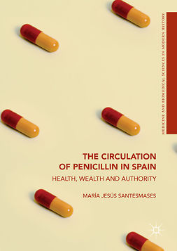 Santesmases, María Jesús - The Circulation of Penicillin in Spain, ebook