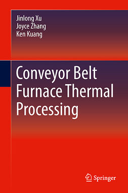 Kuang, Ken - Conveyor Belt Furnace Thermal Processing, e-bok
