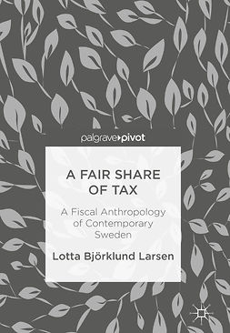 Larsen, Lotta Björklund - A Fair Share of Tax, e-kirja