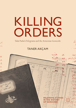Akçam, Taner - Killing Orders, ebook