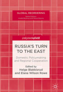 Blakkisrud, Helge - Russia's Turn to the East, ebook