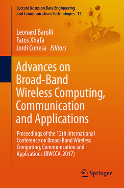 Barolli, Leonard - Advances on Broad-Band Wireless Computing, Communication and Applications, ebook