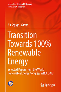 Sayigh, Ali - Transition Towards 100% Renewable Energy, ebook
