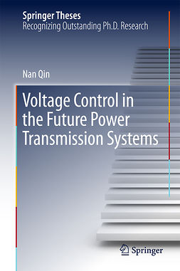 Qin, Nan - Voltage Control in the Future Power Transmission Systems, e-bok