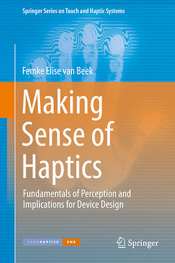 Beek, Femke Elise van - Making Sense of Haptics, ebook
