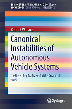Wallace, Rodrick - Canonical Instabilities of Autonomous Vehicle Systems, ebook