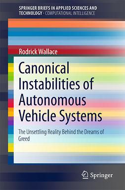 Wallace, Rodrick - Canonical Instabilities of Autonomous Vehicle Systems, e-bok