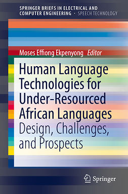 Ekpenyong, Moses Effiong - Human Language Technologies for Under-Resourced African Languages, ebook