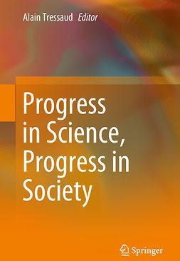 Tressaud, Alain - Progress in Science, Progress in Society, ebook