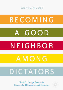 Berk, Jorrit van den - Becoming a Good Neighbor among Dictators, ebook