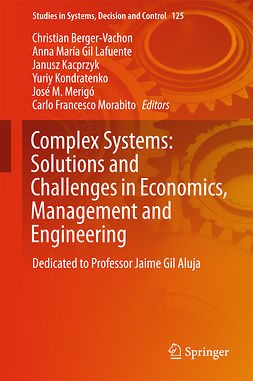 Berger-Vachon, Christian - Complex Systems: Solutions and Challenges in Economics, Management and Engineering, e-bok