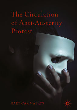 Cammaerts, Bart - The Circulation of Anti-Austerity Protest, ebook
