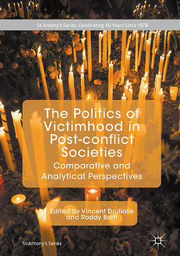 Brett, Roddy - The Politics of Victimhood in Post-conflict Societies, ebook