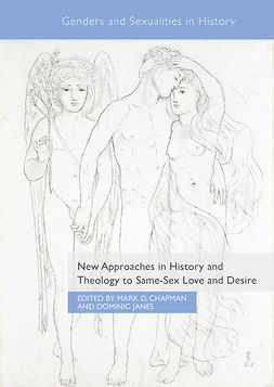 Chapman, Mark D. - New Approaches in History and Theology to Same-Sex Love and Desire, e-bok