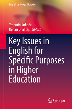 Dikilitaş, Kenan - Key Issues in English for Specific Purposes in Higher Education, e-bok