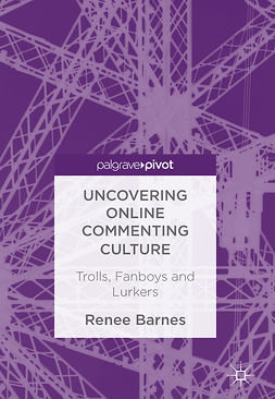 Barnes, Renee - Uncovering Online Commenting Culture, ebook