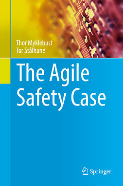 Myklebust, Thor - The Agile Safety Case, e-kirja