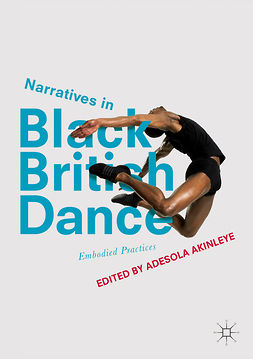 Akinleye, Adesola - Narratives in Black British Dance, e-bok