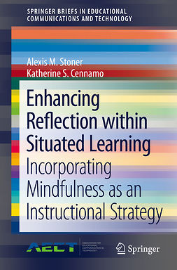 Cennamo, Katherine S. - Enhancing Reflection within Situated Learning, ebook