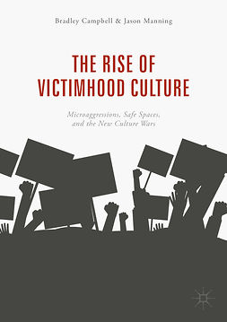 Campbell, Bradley - The Rise of Victimhood Culture, ebook