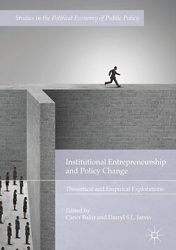 Bakir, Caner - Institutional Entrepreneurship and Policy Change, e-kirja