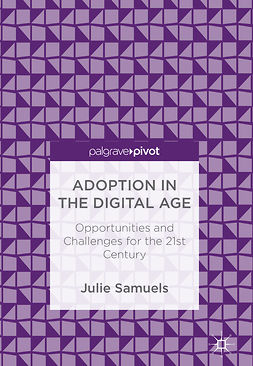 Samuels, Julie - Adoption in the Digital Age, e-kirja