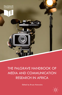 Mutsvairo, Bruce - The Palgrave Handbook of Media and Communication Research in Africa, e-bok