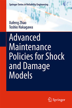 Nakagawa, Toshio - Advanced Maintenance Policies for Shock and Damage Models, ebook