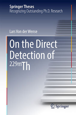Wense, Lars Von der - On the Direct Detection of 229m Th, e-bok