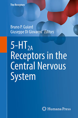 Giovanni, Giuseppe Di - 5-HT2A Receptors in the Central Nervous System, e-kirja