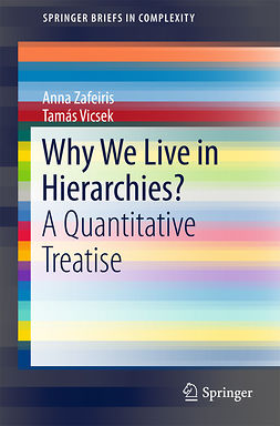 Vicsek, Tamás - Why We Live in Hierarchies?, e-bok