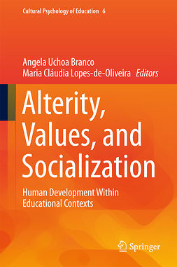 Branco, Angela Uchoa - Alterity, Values, and Socialization, ebook