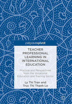 Le, Truc Thi Thanh - Teacher Professional Learning in International Education, ebook