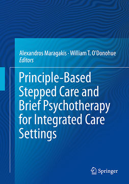 Maragakis, Alexandros - Principle-Based Stepped Care and Brief Psychotherapy for Integrated Care Settings, ebook